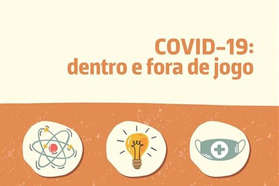 COVID-19: dentro e fora de jogo