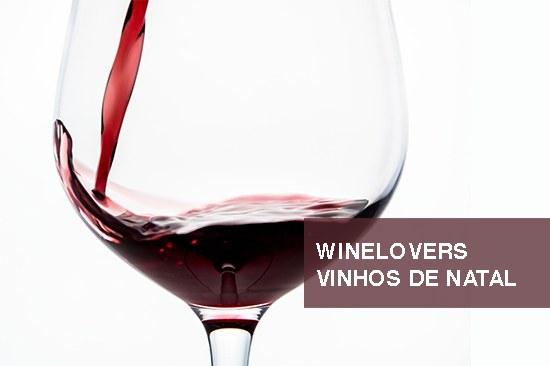 Winelovers: Vinhos de Natal